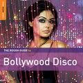 THE ROUGH GUIDE TO BOLLYWOOD DISCO (+ CD BY KISHORE KUMAR)