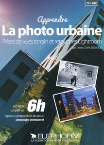 LIGHTROOM - APPRENDRE LA PHOTO URBAINE