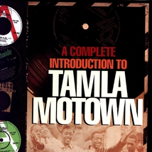 A COMPLETE INTRODUCTION TO TAMLA MOTOWN