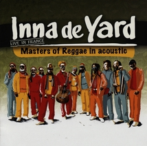INNA DE YARD ALL STARS (LIVE IN FRANCE)