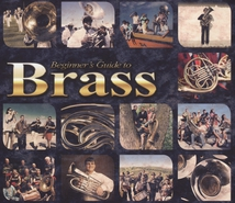 BEGINNER'S GUIDE TO BRASS
