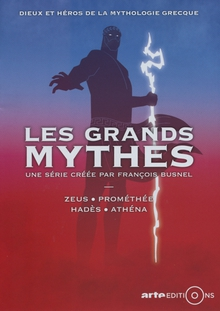 LES GRANDS MYTHES - VOLUME 1
