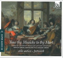 TUNE THY MUSICKE TO THY HART (TOMKINS/ AMNER/ TAVERNER/ RAMS