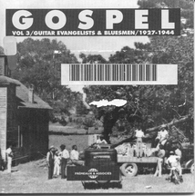 GOSPEL VOL.3 / GUITAR EVANGELISTS & BLUESMEN 1927-1944