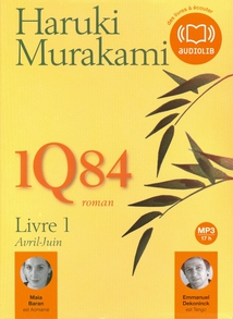 1Q84 - LIVRE 1 - AVRIL-JUIN (CD-MP3)