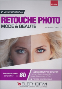 RETOUCHE PHOTO MODE & BEAUTÉ AVEC PHOTOSHOP CS6